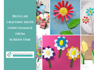Regular Crafting Helps Undo Damage from Screen Time