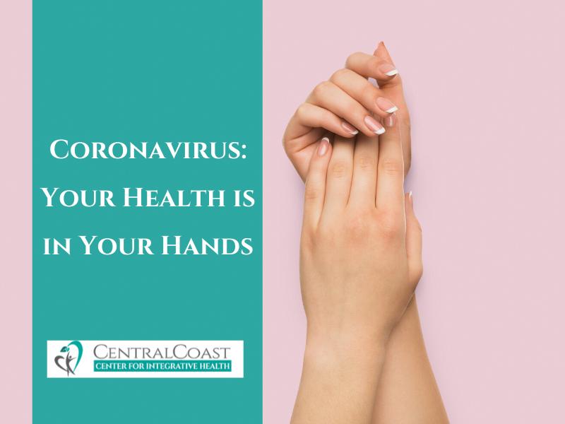 Coronavirus: Your Health is in Your Hands