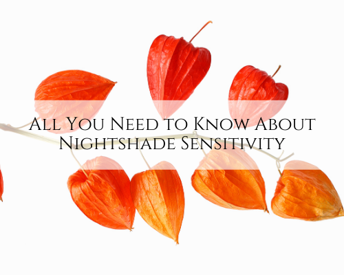 All You Need to Know About Nightshade Sensitivity